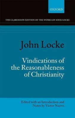 Nuovo, V: John Locke: Vindications of the Reasonableness, Victor Nuovo