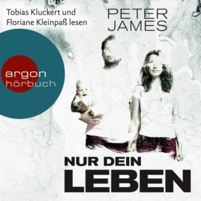 Nur dein Leben - Psychothriller (Ungekürzte Lesung), Peter James