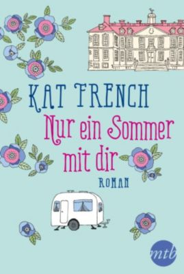 Nur ein Sommer mit dir, Kat French