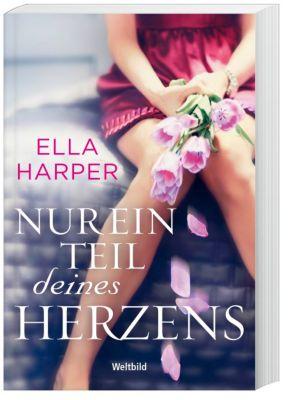 Nur ein Teil deines Herzens, Ella Harper