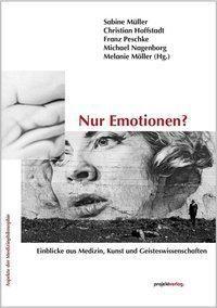 Nur Emotionen?, Christian Hoffstadt, Franz Peschke, Michael Nagenborg