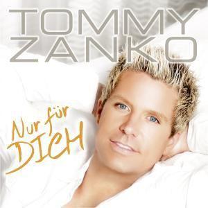 Nur Für Dich, Tommy Zanko