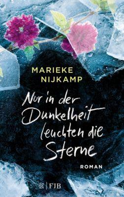 Nur in der Dunkelheit leuchten die Sterne, Marieke Nijkamp