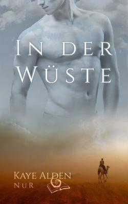 NuR: In der Wüste, Kaye Alden