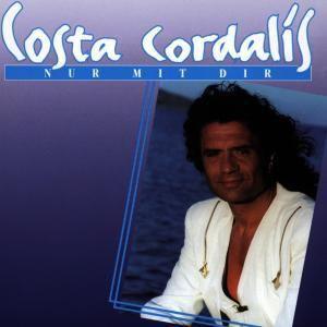 Nur Mit Dir, Costa Cordalis