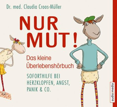 Nur Mut, 1 Audio-CD, Claudia Croos-Müller