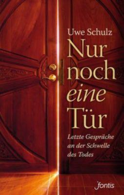 Nur noch eine Tür, Uwe Schulz