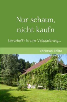 Nur schaun, nicht kaufn - Christian Polito pdf epub