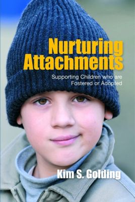 Nurturing Attachments, Kim Golding