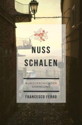 Nussschalen - Francesco Ferro |