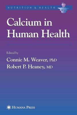 Nutrition and Health: Calcium in Human Health