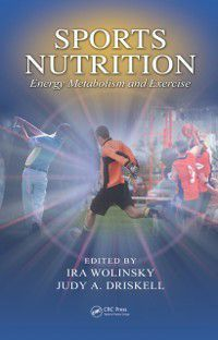 Nutrition in Exercise & Sport: Sports Nutrition