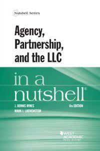 Nutshell: Agency, Partnership, and the LLC in a Nutshell, J. Hynes, Mark Loewenstein