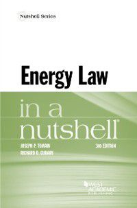 Nutshells: Energy Law in a Nutshell, Joseph Tomain