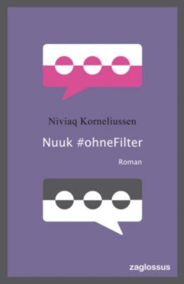 Nuuk ohne Filter, Niviaq Korneliussen