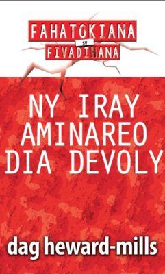 Ny Iray Aminareo Dia Devoly, Dag Heward-Mills