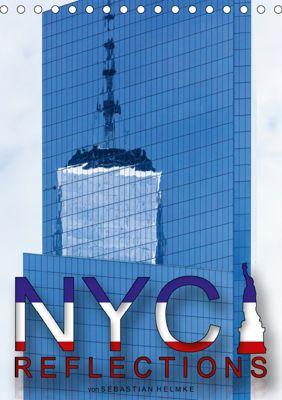 NYC Reflections (Tischkalender 2019 DIN A5 hoch), Sebastian Helmke