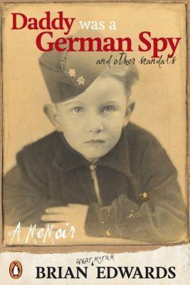 NZ ePenguin: Daddy Was A German Spy, Brian F. Edwards