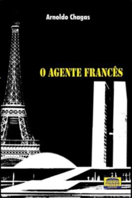 O Agente Francês, Arnoldo Petrucio Chagas