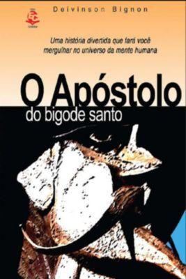 O Apóstolo Do Bigode Santo, Deivinson Bignon
