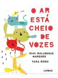 O Ar Está Cheio de Vozes, Raul Malaquias Marques