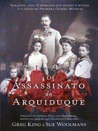 O Assassinato do Arquiduque, Greg;Woolmans, Sue King