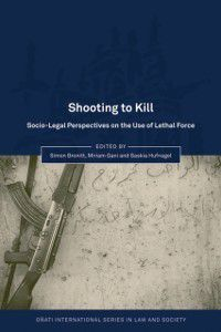 O ati International Series in Law and Society: Shooting to Kill