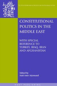 O ati International Series in Law and Society: Constitutional Politics in the Middle East