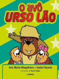 O Avô Urso Lão, Ana Maria;Alçada, Isabel Magalhães