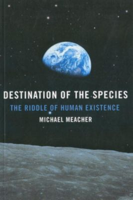 O-Books: Destination Of The Species: The Riddle, Michael Meacher