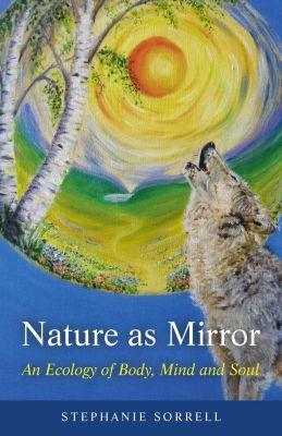 O-Books: Nature as Mirror, Stephanie Sorrell