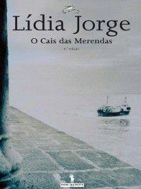 O Cais das Merendas, Lídia Jorge