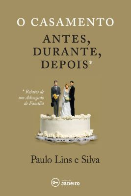 O casamento, Paulo Lins e Silva
