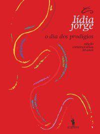 O Dia dos Prodígios, Lídia Jorge