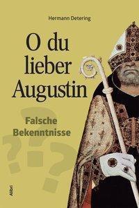 O du lieber Augustin, Hermann Detering