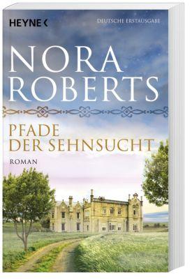 O Dwyer Trilogie Band 2: Pfade der Sehnsucht - Nora Roberts |