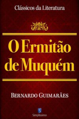 O Ermitão De Munquém, Bernardo Guimarães