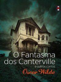 O Fantasma dos Canterville e outros contos, Oscar Wilde