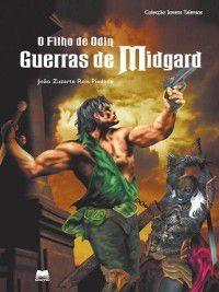 O Filho de Odin--Guerras de Midgard, João Zuzarte Reis Piedade