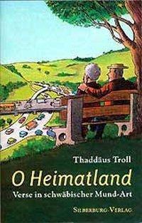 O Heimatland, Thaddäus Troll