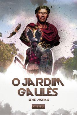 O Jardim Gaulês, Elvis Morais