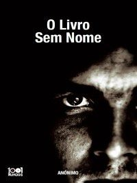 O Livro sem Nome, Anónimo