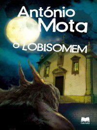 O Lobisomem, António Mota