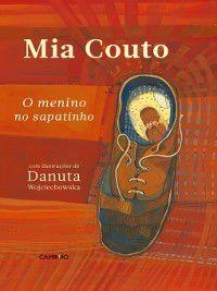O menino no sapatinho, Mia;Wojciechowska, Danuta Couto