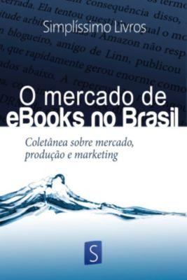 O Mercado De Ebooks No Brasil, Eduardo Melo