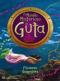 O Mundo Misterioso de Guta, Filomena Gonçalves