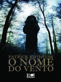 O Nome do Vento, Patrick Rothfuss