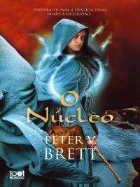 O Núcleo, Peter V. Brett