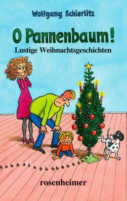 O Pannenbaum! - Wolfgang Schierlitz |