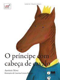 O Príncipe com Cabeça de Cavalo, António Mota
